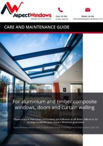 Aspect Windows Care and Maintenance Guide for Aluminium and Timber Composite Products