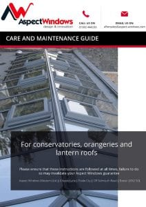 Aspect Windows Care and Maintenance Guide for Lantern Roofs and Rooflights